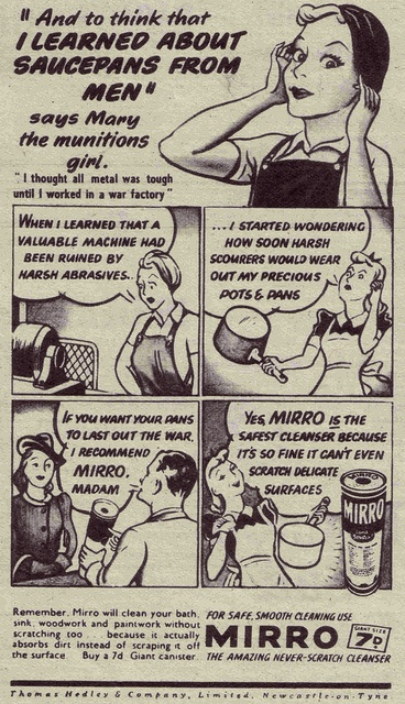 """Mary the munitions girls says, """"And to think that I learned about saucepans from men"""". Mirro Cleanser, 1943."""