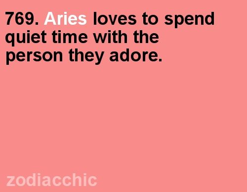 Aries loves to spend quiet time with the person they adore. #Aries