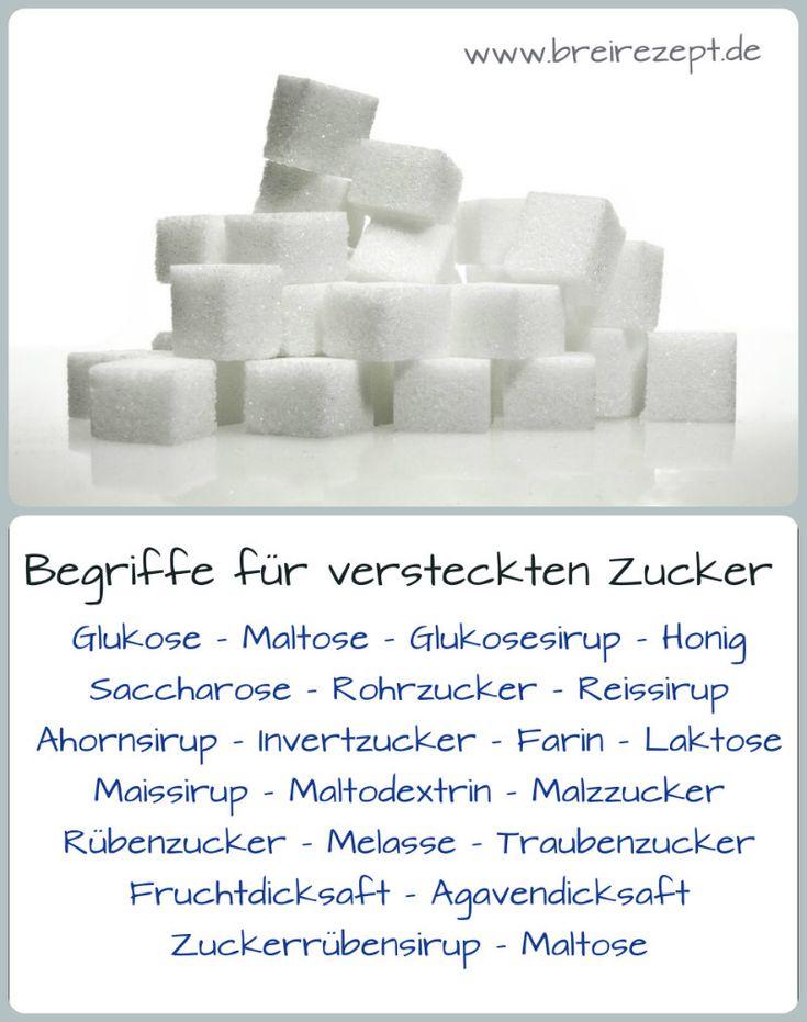 Maltose, Dextrose, Fruchtdicksaft...all das sind Begriffe für versteckten Zucker. Ihr wollt euch gesund und zuckerfrei ernähren und euer Kind oder Baby von dem weißen Gift verhalten? Dann solltet ihr euch folgende Begriffe einprägen, die ebenfalls als Synonym für Zucker zu verstehen sind: http://www.breirezept.de/babynahrung.php