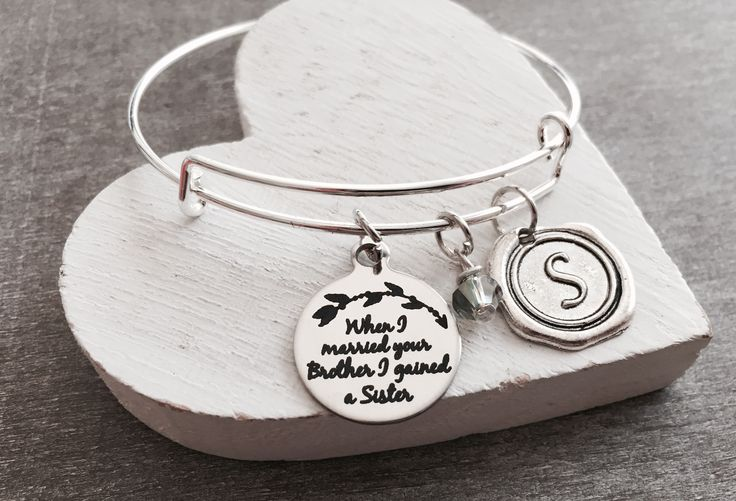When I married. your brother I ,gained a sister, Silver Bracelet ,Sister In Law, Sister In Law Gift,  Bangle Bracelet, Charm Bracelet by SAjolie, $23.75 USD