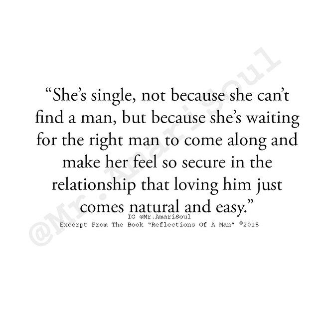 """#ReflectionsOfAMan Don't let anyone make you feel like being single is a bad thing. Take your time, be patient, and wait for the right one. In the meantime, enjoy loving you. - - """"Reflections Of A Man"""" is now available at Amazon! - - Feel free to share and tag a friend!"""