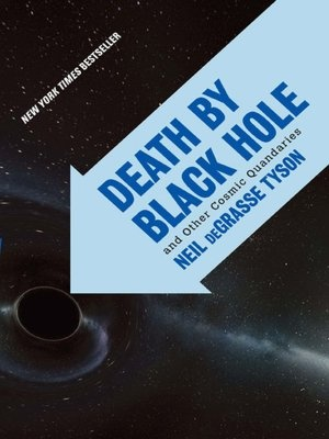 Death by Black Hole by Neil DeGrasse Tyson: making science fun!