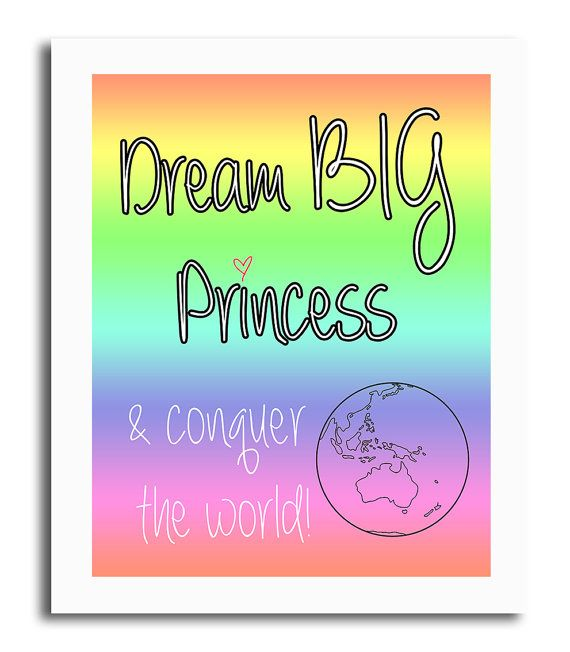 Dream Big Princess by 1492productions on Etsy