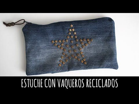 DIY Estuche con vaqueros reciclados - YouTube