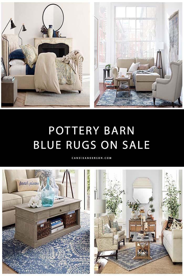 10 Trendy Blue Pottery Barn Rugs On Sale Home Decor Pottery Barn