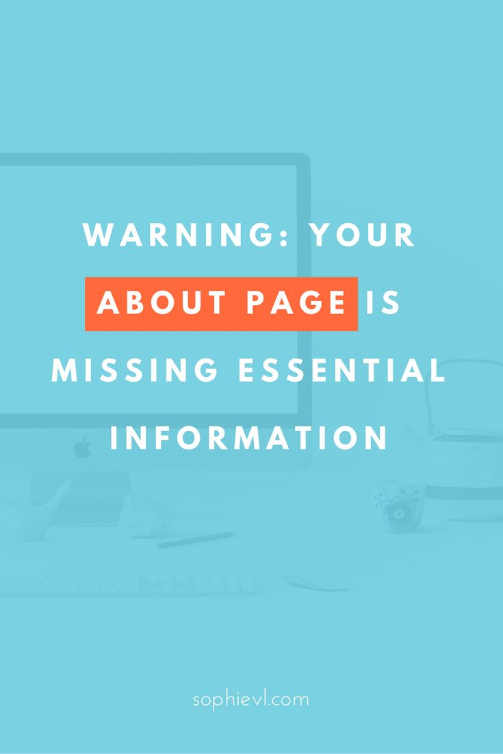 Warning: your About Page is Missing some Essential Information - Copywriting Tips, Copy, Website Copy, Copywriting Hacks, About Page, About Me Page, About Me, About Us, How to Write Copy, #copywriting #copy #websitecopy #aboutpage