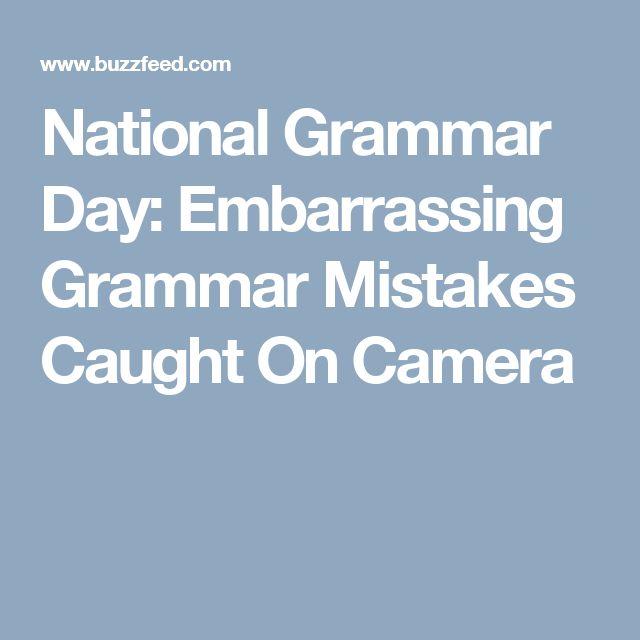 National Grammar Day: Embarrassing Grammar Mistakes Caught On Camera