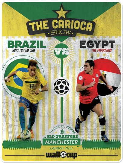 #CariocaShow #London2012 #Olympics #Brasil #Egypt #WallCup #Football #Soccer