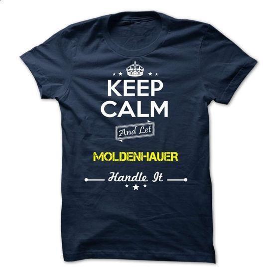 MOLDENHAUER - keep calm - #mason jar gift #zip up hoodie. I WANT THIS => https://www.sunfrog.com/Valentines/-MOLDENHAUER--keep-calm.html?60505