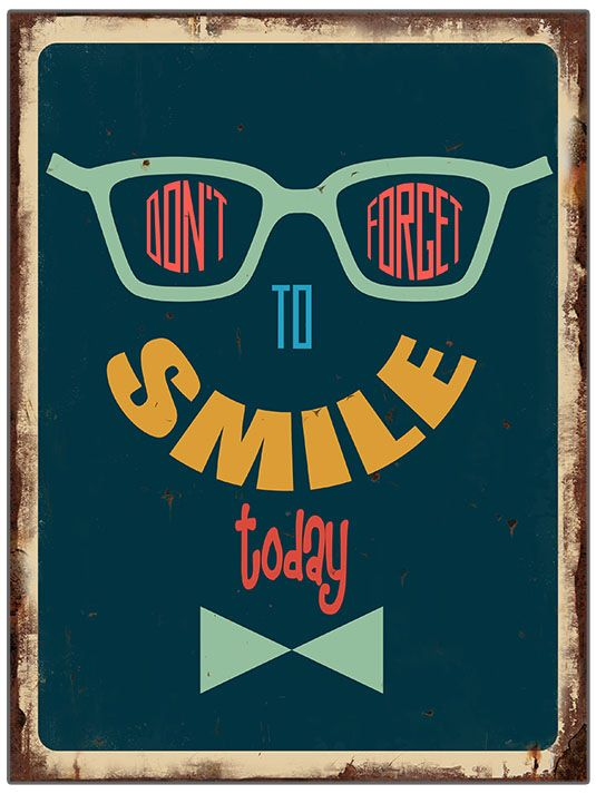 Don't forget to smile...
