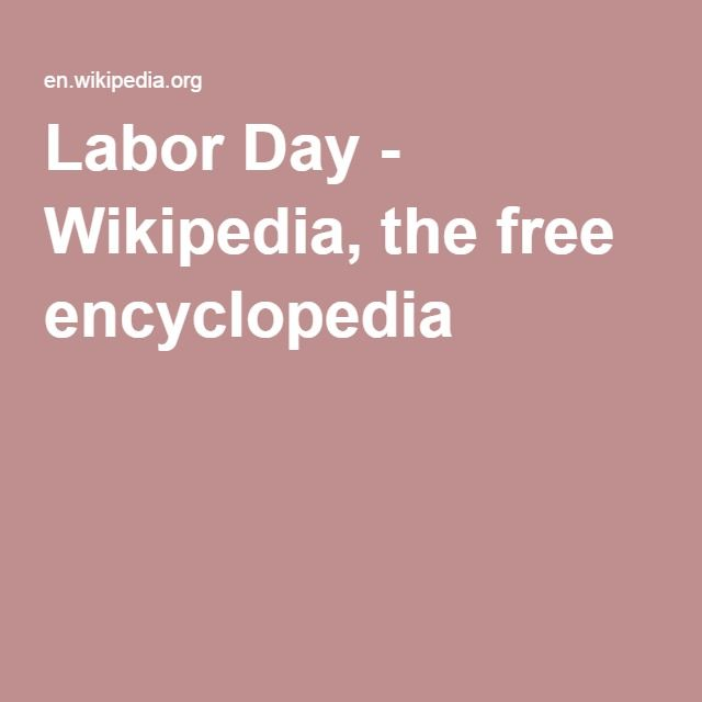 Labor Day - Wikipedia, the free encyclopedia
