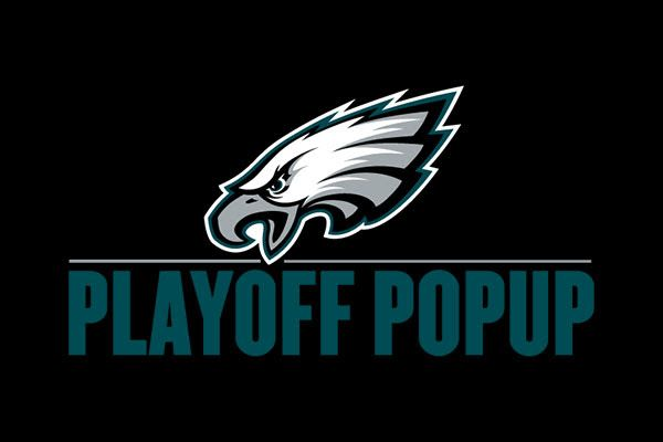 EAGLES NFL It's time for the playoffs! The Eagles want to thank all of our fans for your support throughout the year. We will be popping up all over the Philadelphia region to surprise fans with Eagles gear and tickets to Saturday's playoff game. Join us at the following locations throughout the week for your chance to meet SWOOP & the Eagles Cheerleaders. Click Here For Dates & Locations >>