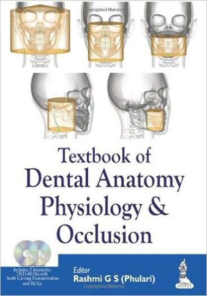 Textbook Of Dental Anatomy Physiology And Occlusion EBook PDF Free Download Edited By Rashmi G S Phulari