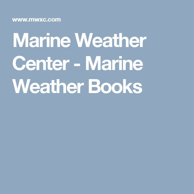 Marine Weather Center - Marine Weather Books