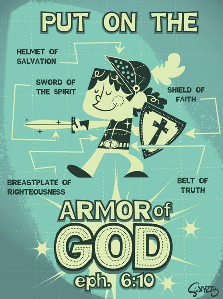 Armor of God poster.  Eph 6:10 Will has this in his story Bible.
