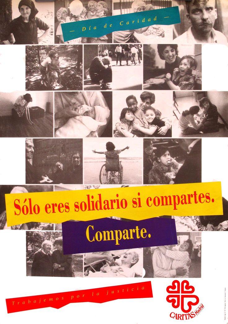 Cartel Campaña de Caridad 1994: Sólo eres solidario si compartes. Comparte.