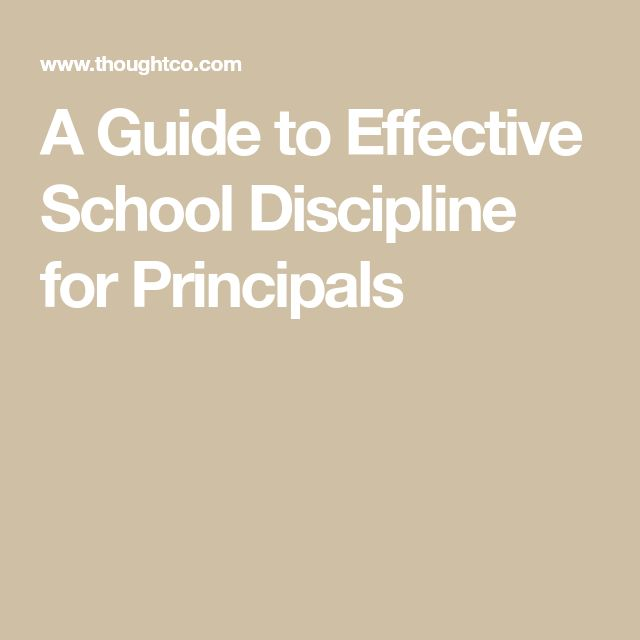 A Guide to Effective School Discipline for Principals