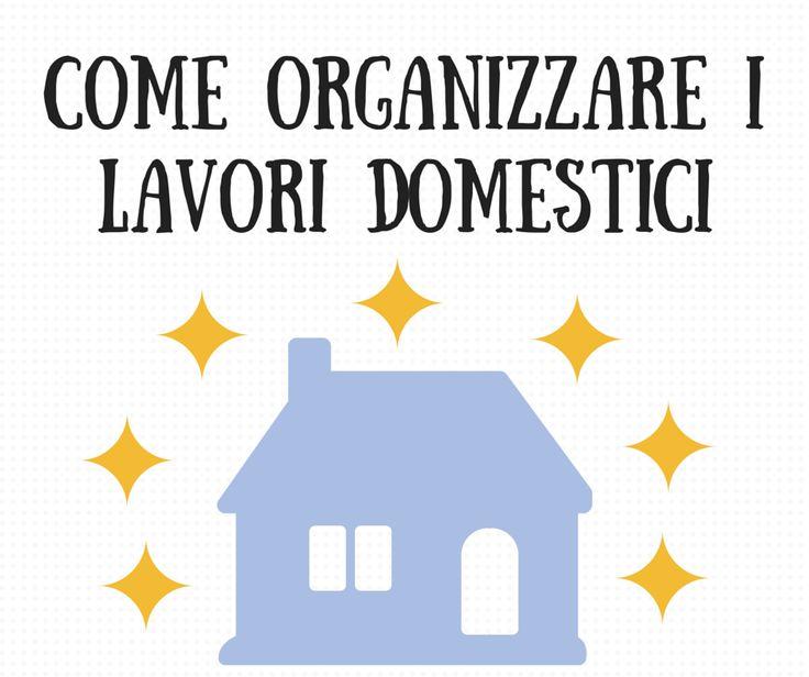 come organizzare i lavori domestici