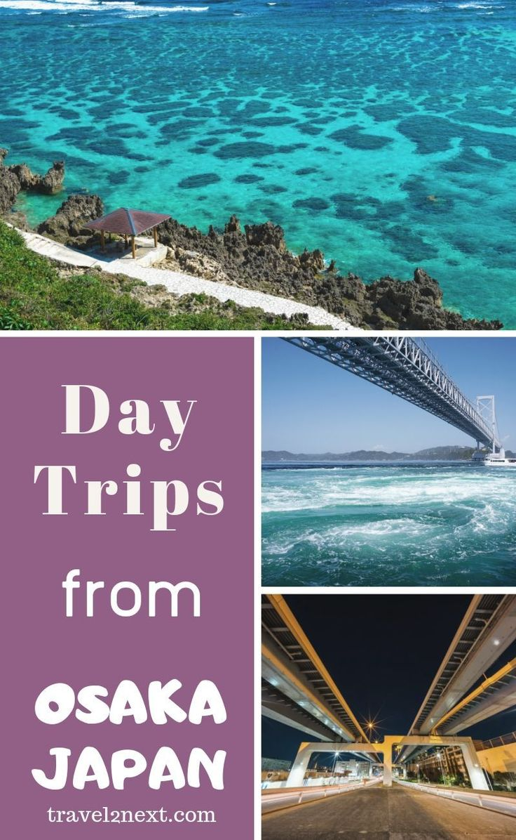 3 Easy Day Trips from Osaka