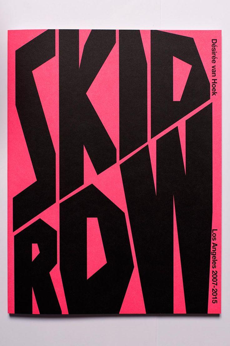 The Photobook Show! Skid Row by Désirée van Hoek
