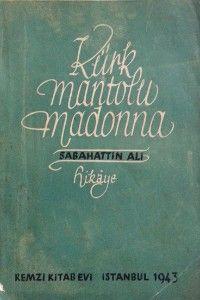 Miss Akanur ile*: Kürk Mantolu Madonna'dan