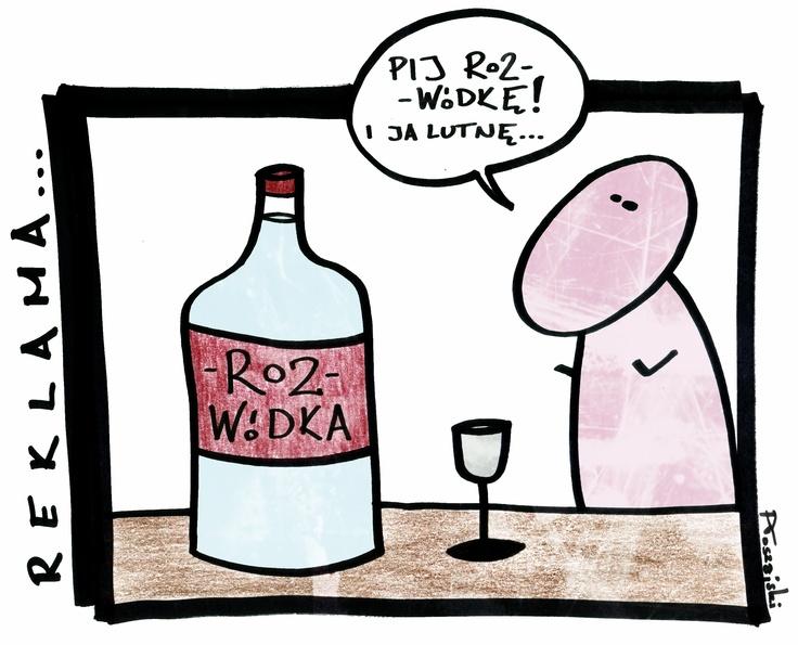"""Wódkę """"Roz"""", proszę!"""