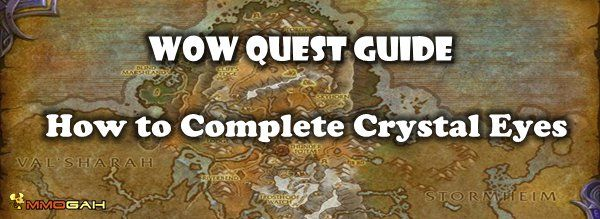 World of Warcraft: How to Complete the Crystal Eyes Questline in Highmountain