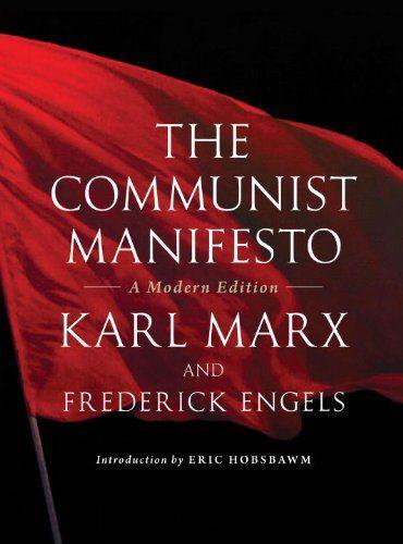 MARX, Karl; ENGELS, Friedrich. The Communist Manifesto: A Modern Edition. Introduction by Eric Hobsbawm. London: Verso, 2012. 87 p. ISBN 978-184467-876-1