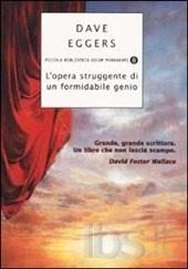 L'opera struggente di un formidabile genio - Dave Eggers