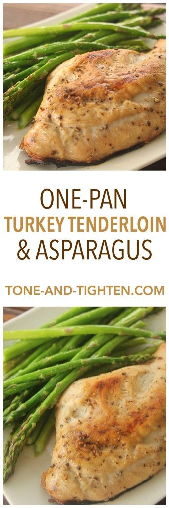 One Pan Turkey Tenderloin and Asparagus from Tone-and-Tighten.com