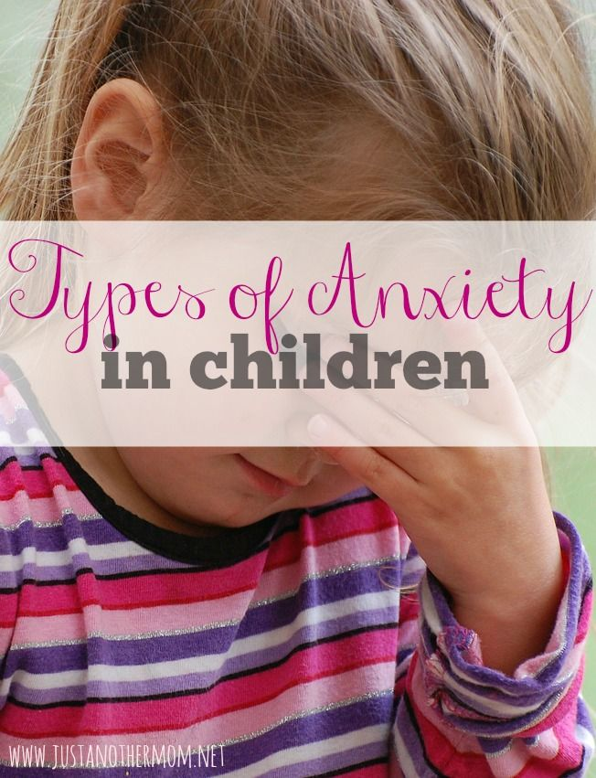 Do you think your child has anxiety? Here are the types of anxiety in children.