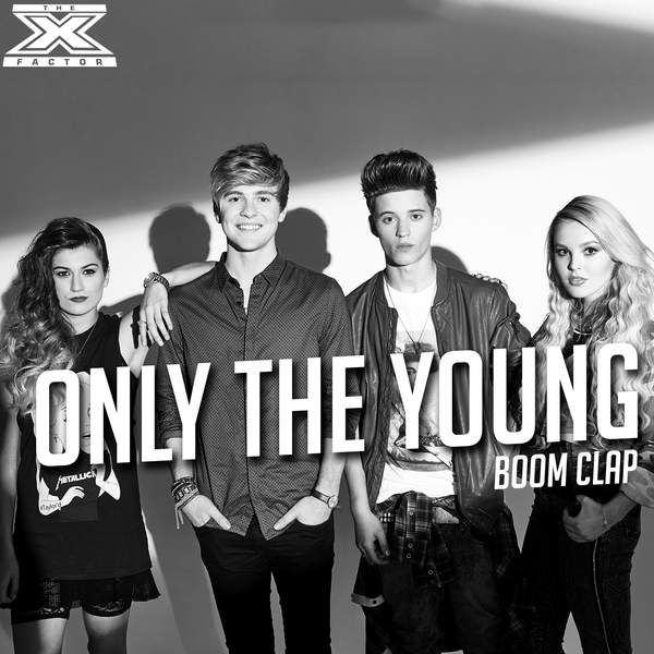 Artist: Only The Young Single: Boom Clap (X Factor Performance) Genres: Pop, Music Released: 27 October 2014 ℗ 2014 Simco Limited / Fremantle Limited under