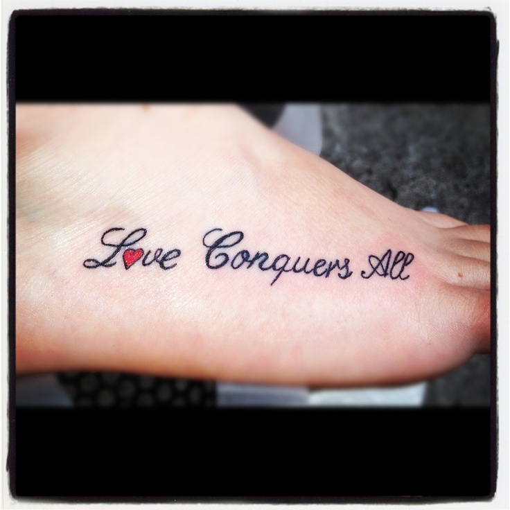 Girly tattoos! Love Conquers All
