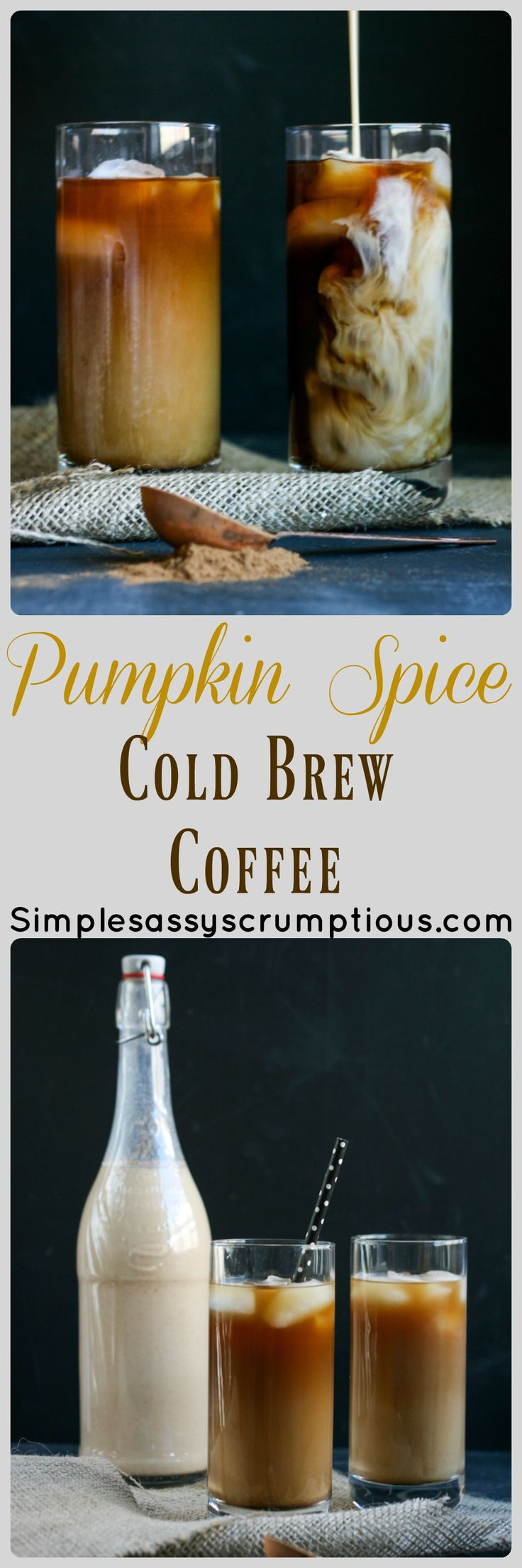 Pumpkin Spice Cold Brew Coffee.  Scrumptious fall flavors and cold brew coffee is a lower calorie option to your favorite coffee shop treat.