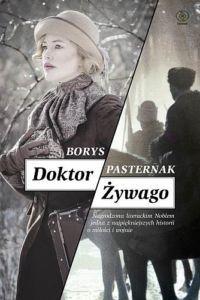 Doktor Żywago Borysa Pasternaka to przykład powieści kompletnej.