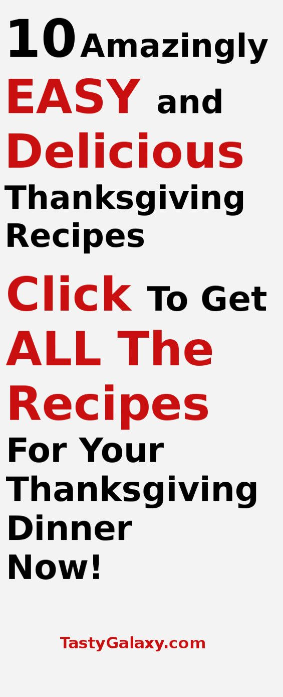 Thanksgiving recipes, Thanksgiving recipe ideas, Thanksgiving dishes, easy to make delicious Thanksgiving recipes.