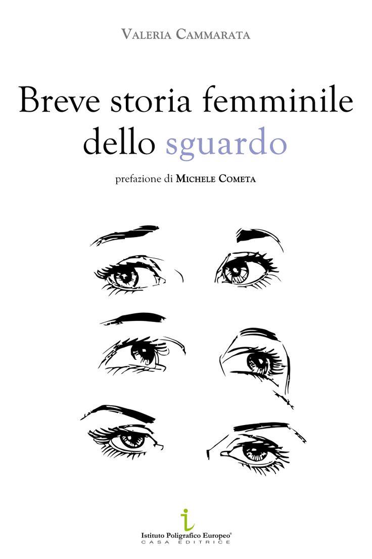 Breve storia femminile dello sguardo