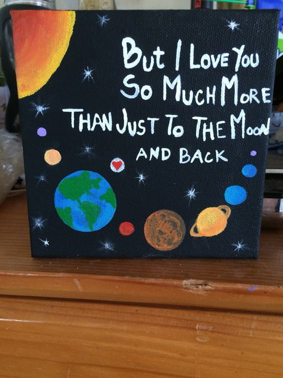 But I Love You So Much More Than Just To The Moon And Back.