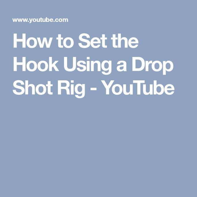 How to Set the Hook Using a Drop Shot Rig - YouTube