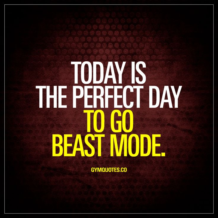Today is the perfect day to go beast mode. - Oh yes it is! Time to go beast mode once again. #beastmode #rightnow