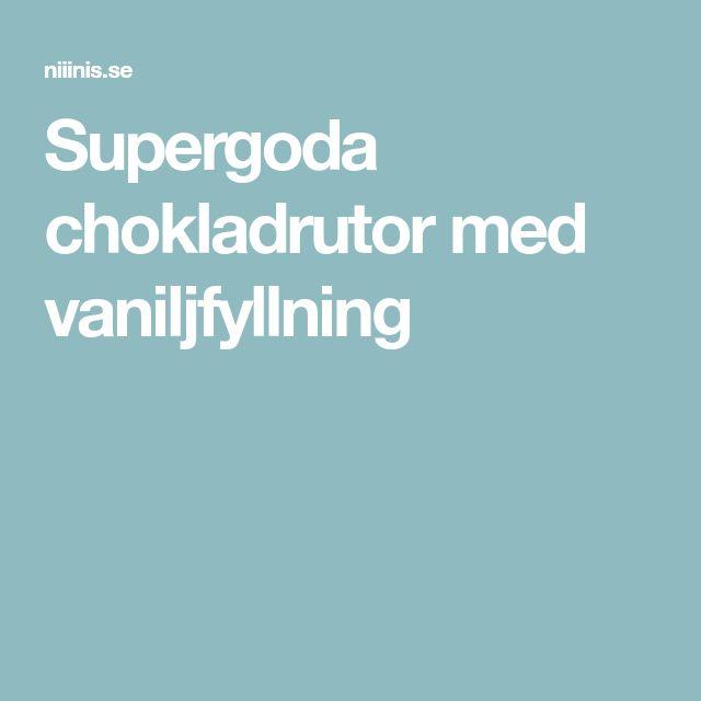 Supergoda chokladrutor med vaniljfyllning