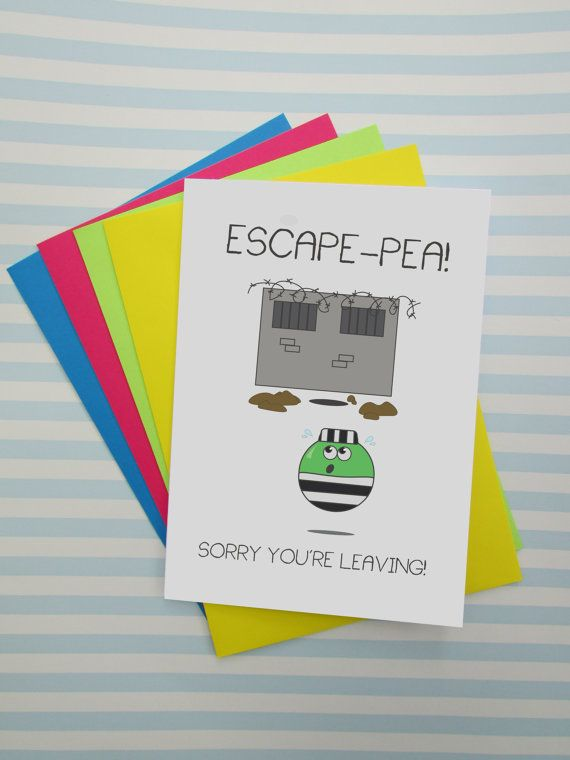 Sorry You're Leaving Escape-Pea Puns Funny Leaving by cushobi