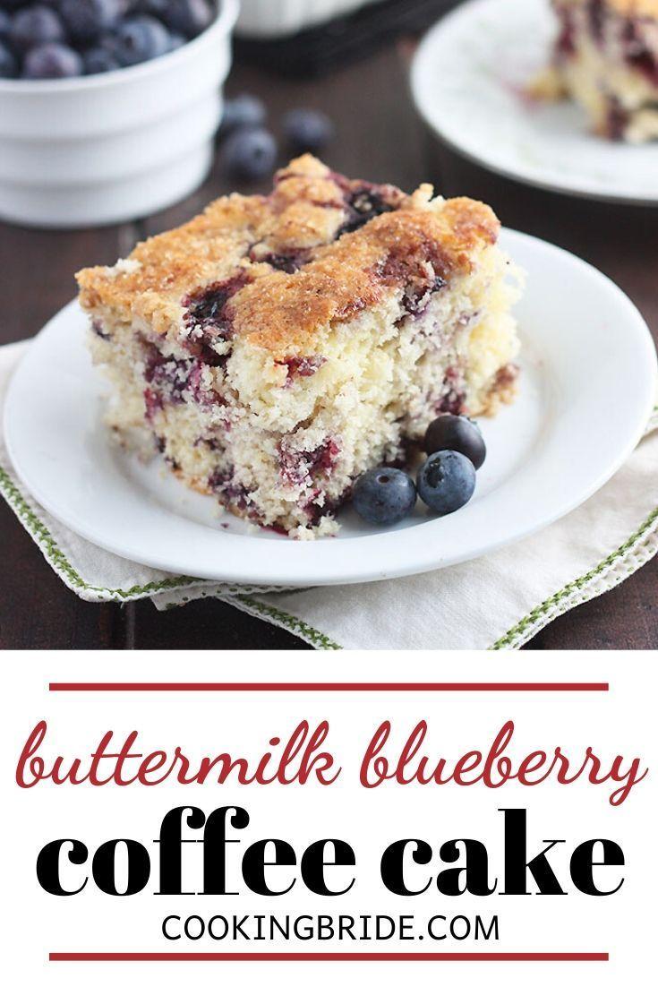 Blueberry Buttermilk Coffee Cake Recipe In 2020 Blueberry Breakfast Cake Breakfast Cake Blueberry Breakfast
