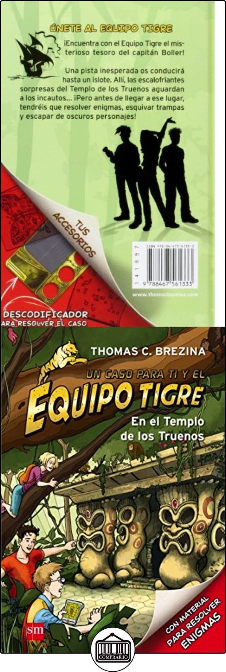 En El Templo De Los Truenos (Equipo tigre) Thomas Brezina ✿ Libros infantiles y juveniles - (De 6 a 9 años) ✿