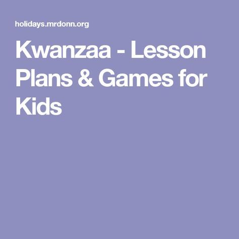 Kwanzaa - Lesson Plans & Games for Kids