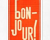 bonjour!: French Language, Graphics Art, Learning French, Bon Jour, Illustration, Poster, White Stuff, Design Elements, Hello