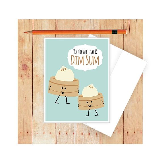 Hey, I found this really awesome Etsy listing at https://www.etsy.com/listing/229496164/dim-sum-card-funny-anniversary-card
