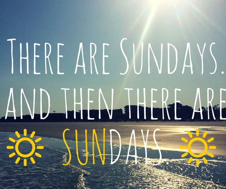 Sundays were made for relaxing at the beach.