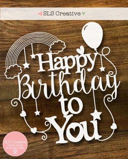 Happy Birthday SLS Creative Paper Cutting Template