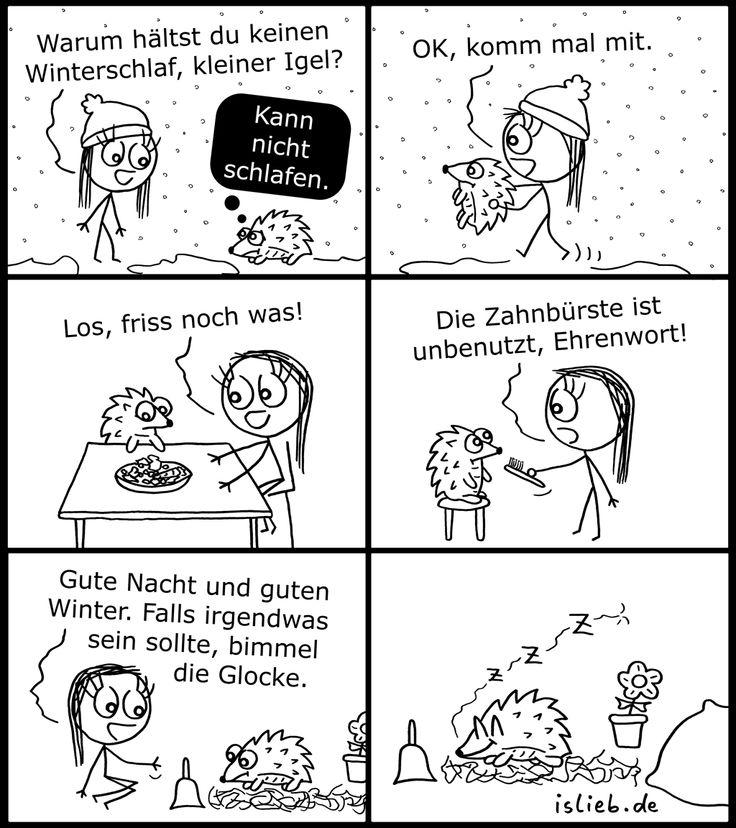Winterschlaf.
